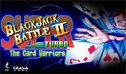超级黑杰克大战2 高能版 - 纸牌战士